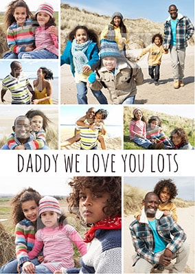 Daddy We Love You Lots Photo Upload Poster