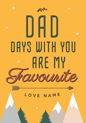 Dad Days With You Are My Favourite Poster