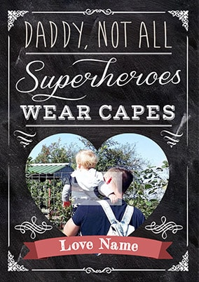 Not All Super Heroes Wear Capes Personalised Poster