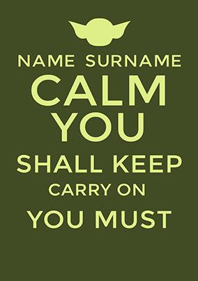 Calm You Shall Keep Poster