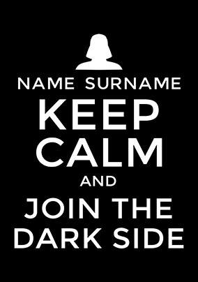 Keep Calm and join the Dark side Poster