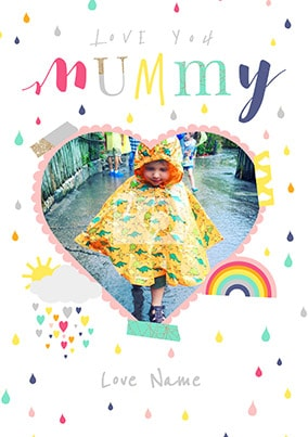 Love You Mummy Photo Poster